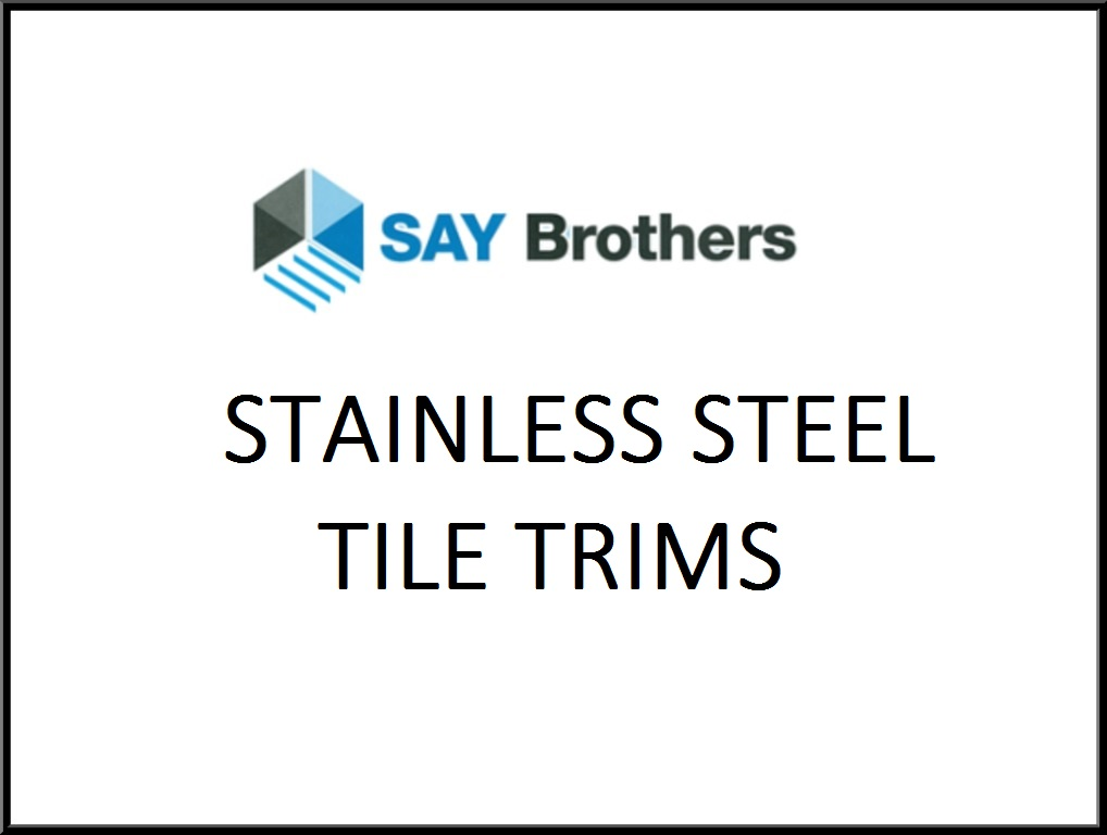 STAINLESS STEEL PRODUCTS – S A Y Brothers Building System Pte Ltd